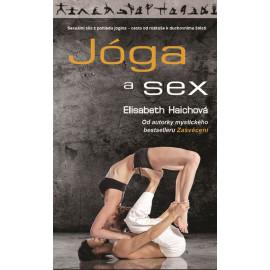 Jóga a sex - Elisabeth Haichová Czech Version